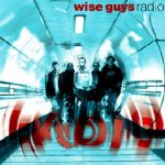 Radio - Wise Guys