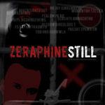 Still - Zeraphine