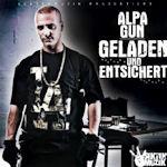 Geladen und entsichert - Alpa Gun