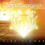 Fire Flower - Ananda Project