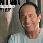 Classic Songs - My Way - Paul Anka