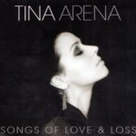 Songs Of Love And Loss - Tina Arena