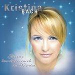 Sterne leuchten auch im Winter - Kristina Bach