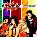 Fly Away - Banaroo