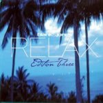 Relax Edition Three - Blank + Jones