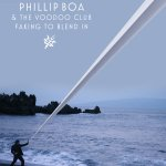 Faking To Blend In - Phillip Boa + the Voodooclub