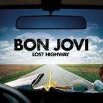 Lost Highway - Bon Jovi