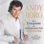 Meine Evergreens und unvergessenen Hits - Andy Borg