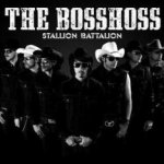 Stallion Battalion - BossHoss
