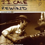 Rewind - J.J. Cale