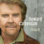 20 Uhr 10 - Howard Carpendale