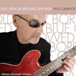 Old, New, Borrowed And Blue - Paul Carrack
