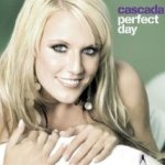 Perfect Day - Cascada