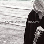 The Calling - Mary Chapin Carpenter