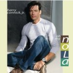 Oh My Nola - Harry Connick jr.