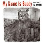 My Name Is Buddy - Ry Cooder
