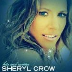 Hits And Rarities - Sheryl Crow