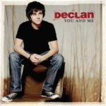 You And Me - Declan