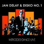 Mercedes-Dance - Live - {Jan Delay} + Disko No. 1