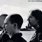 Live In Hamburg 2007 - E.S.T.