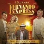Tanz auf dem Vulkan - Fernando Express