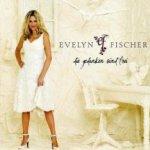 Die Gedanken sind frei - Evelyn Fischer