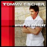 Alles so perfekt - Tommy Fischer