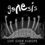 Live Over Europe 2007 - Genesis