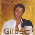Liebe, Laster, Leidenschaft - Gilbert