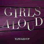 Tangled Up - Girls Aloud