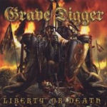 Liberty Or Death - Grave Digger