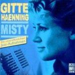 Misty - Gitte Haenning