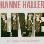 Live - So Long und Goodbye - Hanne Haller