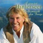 Volksmusik der Berge - Hansi Hinterseer