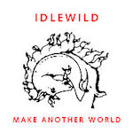 Make Another World - Idlewild