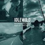 Scottish Fiction - Best Of 1997-2007 - Idlewild