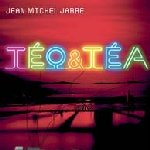 Teo And Tea - Jean Michel Jarre