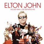 Rocket Man - The Definitive Hits - Elton John