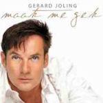 Maak me gek - Gerard Joling