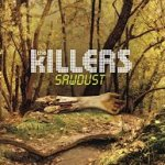 Sawdust - Killers