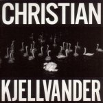 I Saw Her From Here / I Saw Here From Her - Christian Kjellvander