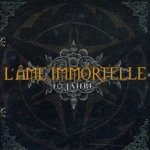 10 Jahre - L?Ame Immortelle