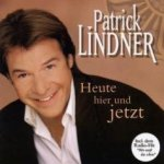 Heute, hier und jetzt - Patrick Lindner
