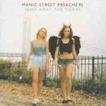 Send Away The Tigers - Manic Street Preachers