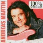 100% Sehnsucht - Andreas Martin