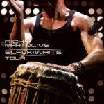 Live - Black And White - Ricky Martin
