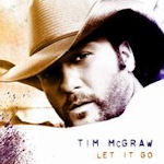 Let It Go - Tim McGraw