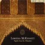 Nights From The Alhambra - Loreena McKennitt