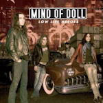 Low Life Heroes - Mind Of Doll