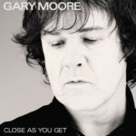 Close As You Get - Gary Moore